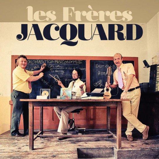 LES FRÈRES JACQUARD – [In]certain regard